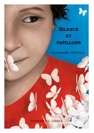 Silence et papillons - Les incorruptibles